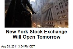 Hurricane Irene: New York Stock Exchange Will Open Tomorrow in Tropical Storm's Wake