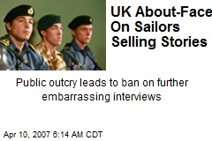 UK About-Face On Sailors Selling Stories