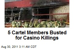 Cartel Members Busted for Casino Killings