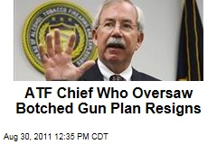 ATF Chief Kenneth Melson Resigns After Botched 'Fast and Furious' Gun Smuggling Plan