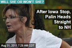 Sarah Palin Heads Straight to New Hampshire After Iowa Stop Sept. 3
