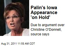 Sarah Palin's Iowa Appearance 'on Hold'