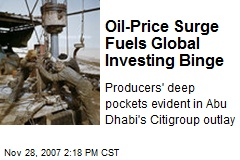 Oil-Price Surge Fuels Global Investing Binge