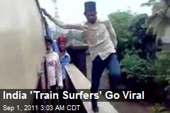 India 'Train Surfers' Go Viral