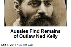 Aussies Find Remains of Outlaw Ned Kelly