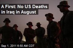 A First: No US Deaths in Iraq in August