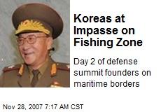 Koreas at Impasse on Fishing Zone