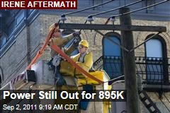 Hurricane Irene Aftermath: Power Still Out for 895K