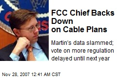 FCC Chief Backs Down on Cable Plans