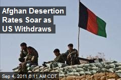 Afghan Desertion Rates Soar as US Withdraws