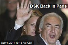Dominique Strauss-Kahn Returns Home to Paris