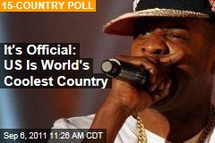 Obama, Jay-Z, Steve Jobs: America Is World's Coolest Country, Poll Says