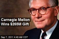 Carnegie Mellon Wins $265M Gift