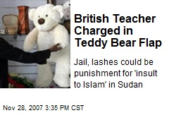 British Teacher Charged in Teddy Bear Flap