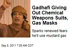 Libya Rebels Fear Moammar Gadhafi Will Use Chemical Weapons