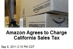Amazon Agrees to Charge California Sales Tax