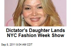"Dictator's Daughter Gulnara ""GooGoosha"" Karimova Gets Fashion Week Runway Show in New York"