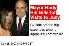 Mayor Rudy Hid Bills for Visits to Judy