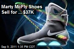 Marty McFly Shoes Sell for ... $37K