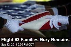 Family Members of Flight 93 Victims Bury Remains at National Memorial in Pennsylvania