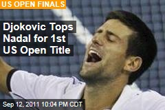 Djokovic Beats Nadal at US Open Finals