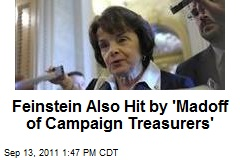 Feinstein Also Hit by 'Madoff of Campaign Treasurers'