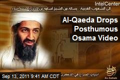Al-Qaeda Drops Posthumous Osama Video