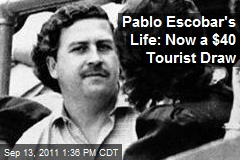 Pablo Escobar's Life: Now a $40 Tourist Draw
