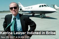 Katrina Lawyer Indicted in Bribe