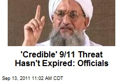 'Credible' 9/11 Threat Hasn't Expired: Officials