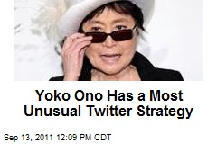 Yoko Ono Has a Most Unusual Twitter Strategy