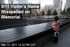 9/11 Victim's Name Misspelled on Memorial