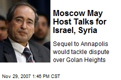 Moscow May Host Talks for Israel, Syria