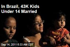 In Brazil 43K Kids Under 14 Married, Says 2010 Census