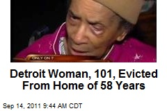 Detroit Woman, 101, Evicted From Home of 58 Years