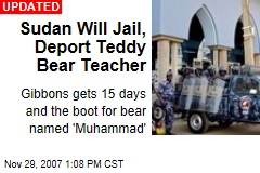 Sudan Will Jail, Deport Teddy Bear Teacher