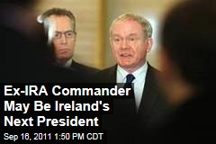 Former IRA Guerrilla Martin McGuinness to Run for President in Ireland