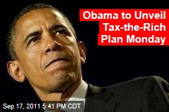 Obama to Unveil Tax Plan for Millionaires