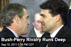 George W Bush-Rick Perry Rivalry Runs Deep