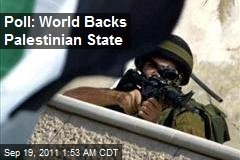 Poll: World Backs Palestinian State