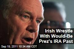 Martin McGuinness, Former IRA Member, Seeks Ireland Presidency