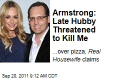 'Real Housewives' Suicide: Taylor Armstrong Says Russell Threatened to Kill Her Over Pizza