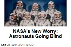 NASA's New Worry: Astronauts Going Blind