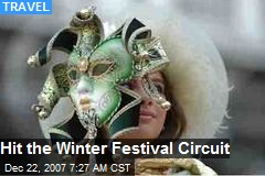 Hit the Winter Festival Circuit