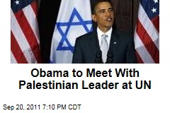 President Obama Will Meet With Palestinian Leader Mahmoud Abbas at UN Wednesday