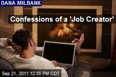 Confessions of a 'Job Creator'