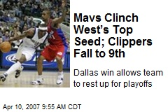 Mavs Clinch West's Top Seed; Clippers Fall to 9th