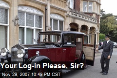 Your Log-in Please, Sir?