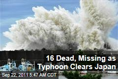 Typhoon Roke Clears Japan, Leaving 16 Dead or Missing But Fukushima Dai-ichi Nuclear Power Plant Mostly Unharmed