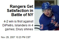 Rangers Get Satisfaction in Battle of NY